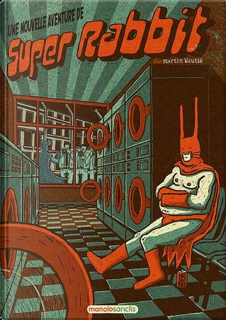 Super Rabbit by Martin Wautié
