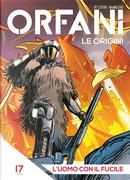 Orfani: Le origini #17 by Roberto Recchioni