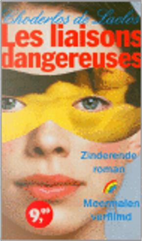 Les liaisons dangereuses by De Laclos C.