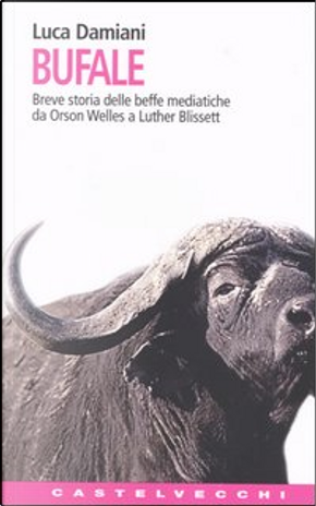 Bufale by Luca Damiani