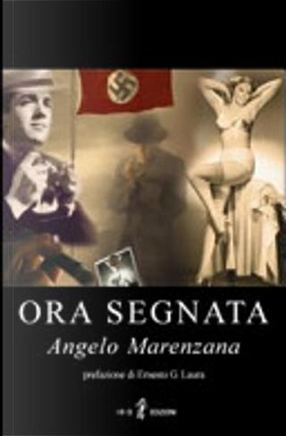 Ora segnata by Angelo Marenzana