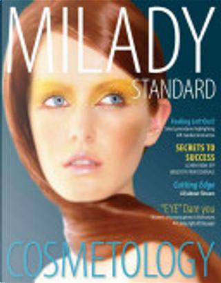 Milady Standard Cosmetology by Catherine M. Frangie