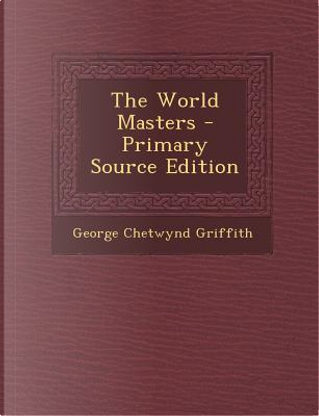 World Masters by George Chetwynd Griffith