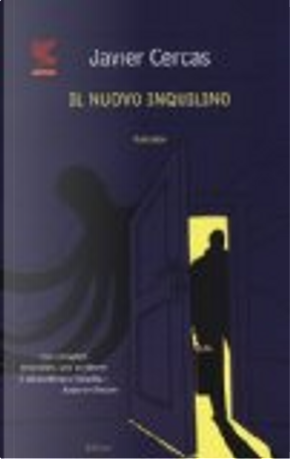 Il nuovo inquilino by Javier Cercas