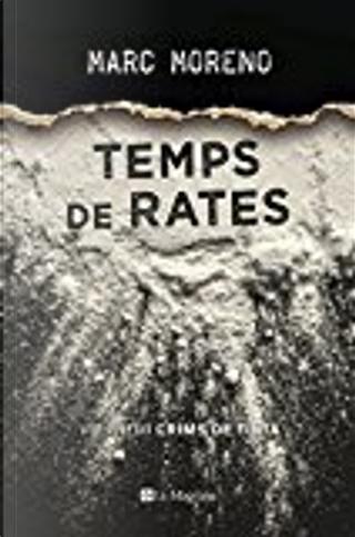 Temps de rates by Marc Moreno