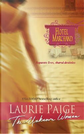 The Unknown Woman by Laurie Paige
