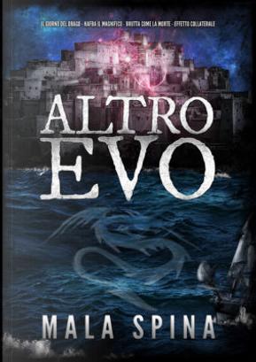 Altro evo by Mala Spina