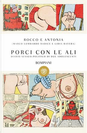 Porci con le ali by Marco Lombardo Radice