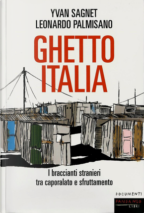 Ghetto Italia by Leonardo Palmisano, Yvan Sagnet