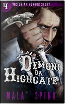 Demoni da Highgate by Mala Spina