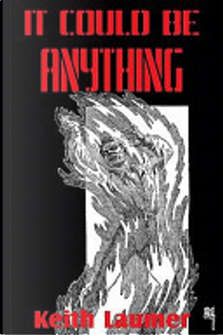 It Could Be Anything by Keith Laumer