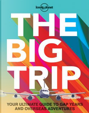 Big Trip, The by Lonely planet