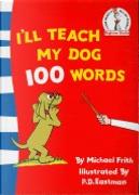 I'll Teach My Dog 100 Words by H.J. Frith, Michael Frith