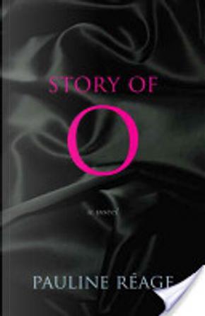 Story of O by Pauline Réage