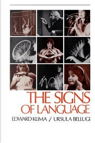 The Signs of Language by Edward S. Klima