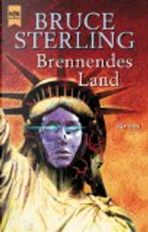 Brennendes Land by Bruce Sterling