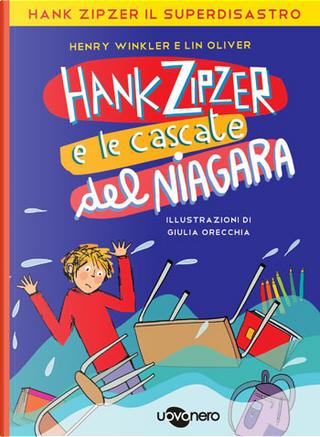 Hank Zipzer e le cascate del Niagara by Henry Winkler, Lin Oliver