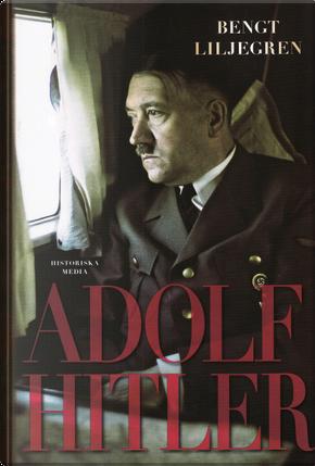 Adolf Hitler by Bengt Liljegren
