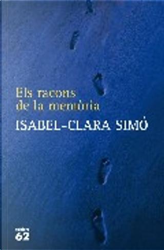 Els racons de la memòria by Isabel-Clara Simó