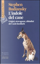 L' indole del cane by Stephen Budiansky