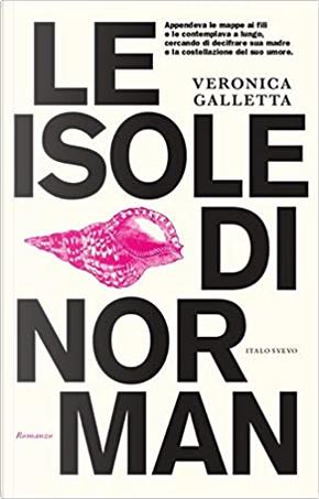 Le isole di Norman by Veronica Galletta