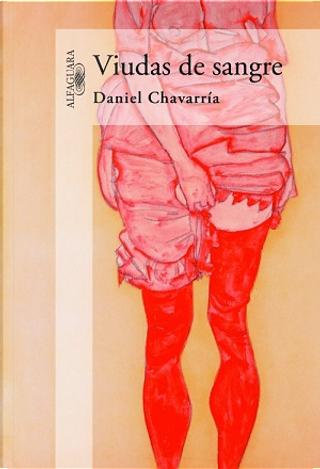 Viudas de sangre by Daniel Chavarria