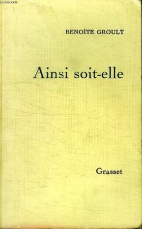 Ainsi soit-elle by Benoîte Groult