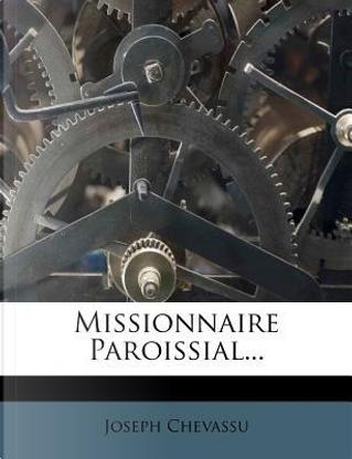 Missionnaire Paroissial... by Joseph Chevassu