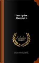 Descriptive Chemistry by Lyman Churchill Newell