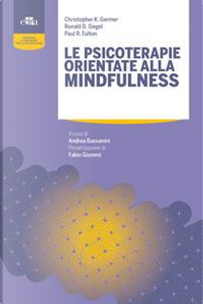 Le psicoterapie orientate alla mindfulness by Christopher K. Germer