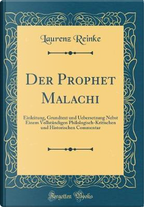 Der Prophet Malachi by Laurenz Reinke