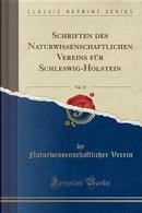 Schriften des Naturwissenschaftlichen Vereins für Schleswig-Holstein, Vol. 13 (Classic Reprint) by Naturwissenschaftlicher Verein