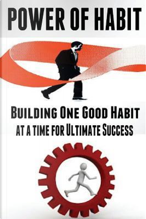 Power of Habit by Jim Berry