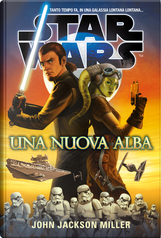 Star Wars: Una nuova alba by John Jackson Miller