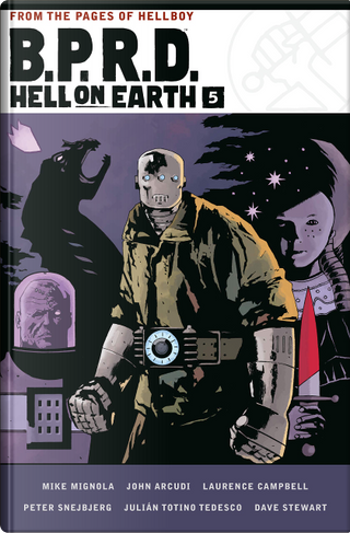 B.P.R.D. Hell on Earth, Vol. 5 by Mike Mignola, John Arcudi