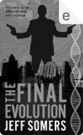 The Final Evolution by Jeff Somers