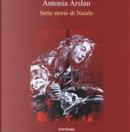Sette storie di Natale by Antonia Arslan