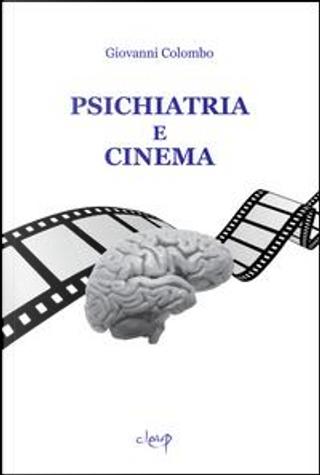 Psichiatria e cinema by Giovanni Colombo