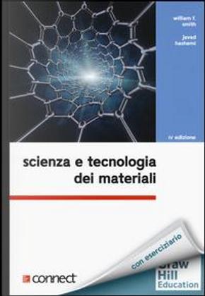 Scienza e tecnologia dei materiali. Con aggiornamento online by William F. Smith