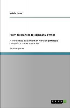 From freelancer to company owner by Natalie Junge