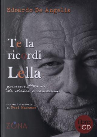 Te la ricordi Lella by Edoardo De Angelis