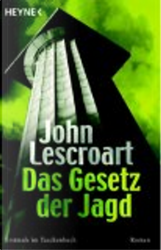 Das Gesetz der Jagd. by John Lescroart, Karsten Singelmann