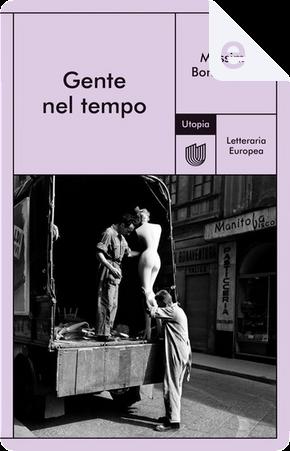 Gente nel tempo by Massimo Bontempelli