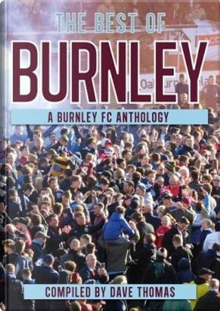 The Best of Burnley by Dave Thomas