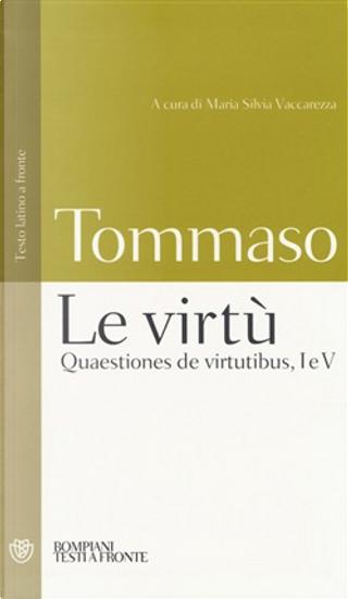Le virtù by Tommaso D'Aquino