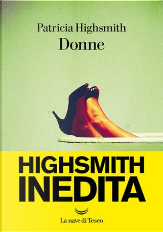 Donne by Patricia Highsmit