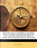 Rapport Sur Le Commerce Des Bois by William Quinn