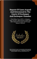 Reports of Cases Argued and Determined in the Courts of Exchequer and Exchequer Chamber by Roger Meeson