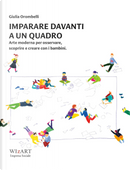 Imparare davanti a un quadro by Giulia Orombelli