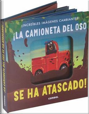 La Camioneta Del Oso Se Ha Atascado! by Patricia Hegarty